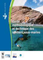 Guide methodologique et technique des sentiers sous-marins